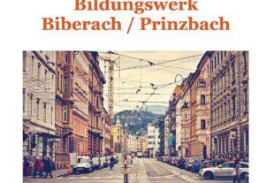 Bildungswerk Biberach bietet ein ansprechendes Programm an