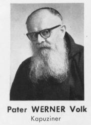 Pater Werner Volk (1889 – 1964) war der erste Zeller Kapuziner